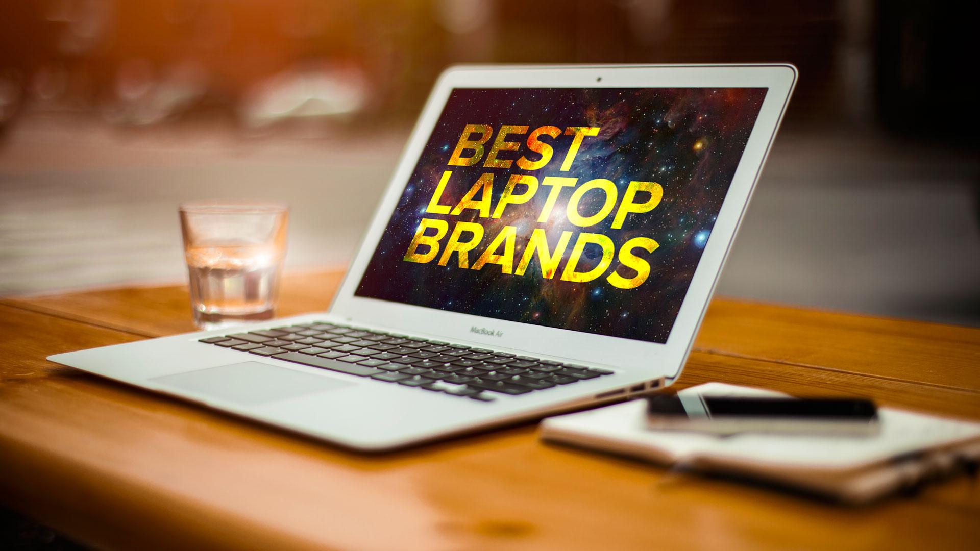 Top 10 Best Laptop Brands