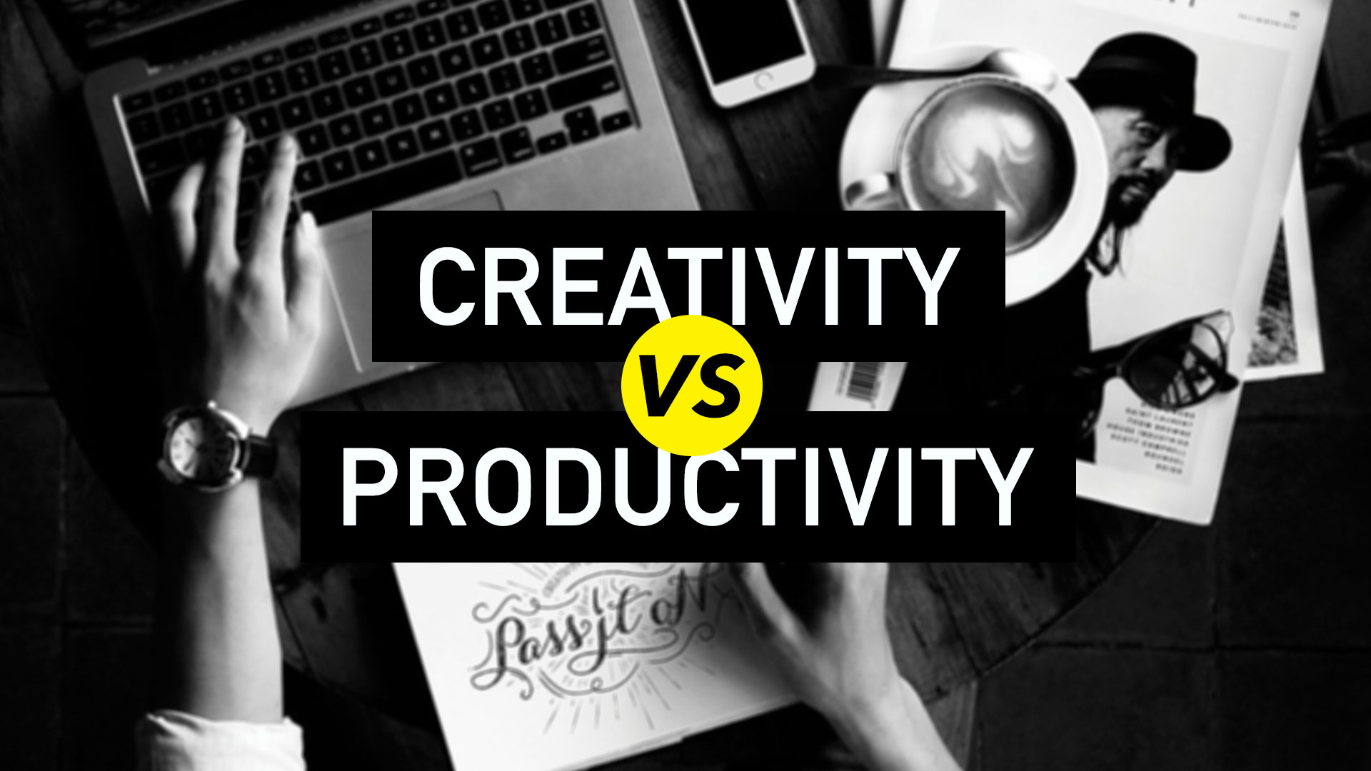 Creativity vs Productivity